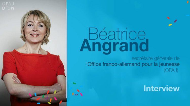 Citoyen européen |3 questions à Béatrice Angrand secrétaire générale de l'OFAJ