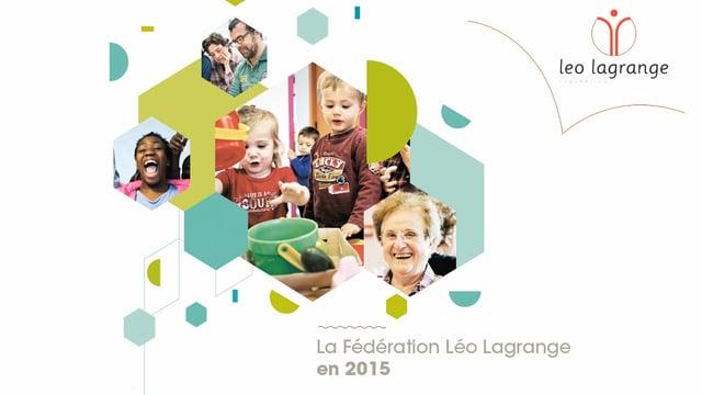 La Fédération Léo Lagrange en 2015
